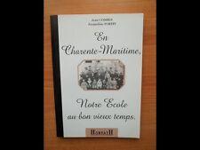 EN CHARENTE-MARITIME NOTRE ECOLE AU BON VIEUX TEMPS (1830-1940)