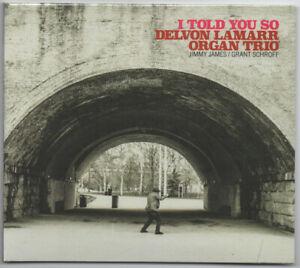 DELVON LAMARR ORGAN TRIO ~ I Told You So ~ Rare 2021 UK Colemine label PROMO CD