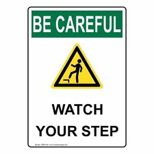 ComplianceSigns Vertical Plastic OSHA BE CAREFUL Watch Your Step Sign, 10 X 7...