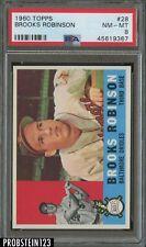 1960 Topps #28 Brooks Robinson Baltimore Orioles HOF PSA 8 NM-MT