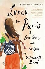 Lunch in Paris : A Love Story, with Recipes by Elizabeth Bard - Memoir - PB