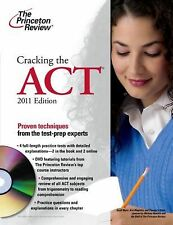 College Test Preparation Ser.: Cracking the Act 2011 by Princeton Review.