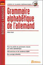 GRAMMAIRE ALPHABETIQUE DE L'ALLEMAND BORDAS LANGUES LYCEE CLASSES PREPARATOIRES