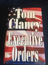 Executive Orders by Tom Clancy (1996, Hardcover)