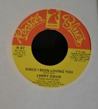 Larry Davis Rooster Blues 47 Since I Been Loving You and Walk Out Like A Lady