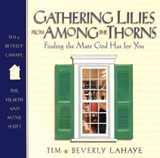Gathering Lilies from Among the Thorns: Finding th