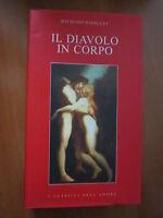 RAYMOND RADIGUET, IL DIAVOLO IN CORPO, 1989, (A7)