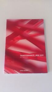 TRANSFORMABLES_ARIK LEVY with Ligne Roset