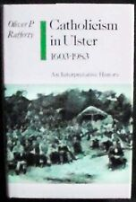 Catholicism in Ulster, 1603-1983: An Interpretive History HB/DJ 1st Amer. ed.