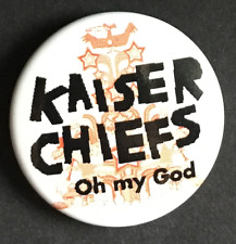 KAISER CHIEFS Oh My God BUTTON BADGE INDIE ROCK RICKY WILSON 25mm Pin