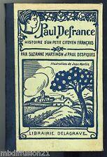 1927 - P. DEFRANCE - HISTOIRE D'UN PETIT CITOYEN FRANCAIS - LIB.DELAGRAVE