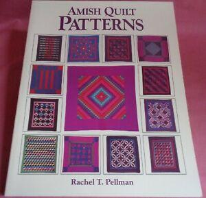 Amish Quilt Patterns Rachel T Pellman