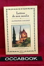 """Lettres de mon moulin - Alphonse Daudet + extrait de """"Histoire de mes livres"""""""
