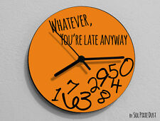 Whatever, you're late anyway / Round Orange - Wall Clock