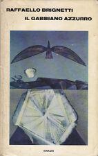 IL GABBIANO AZZURRO di Raffaello Brignetti 1967 Einaudi Editore I edizione prima