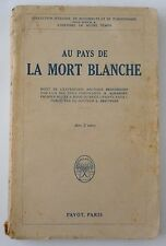 AU PAYS DE LA MORT BLANCHE - A. ALBANOFF / L.BREITFUSS -  PAYOT 1928