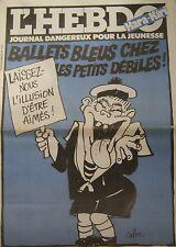 HARA KIRI HEBDO No 15 OCTOBRE 1981 CABU BALLETS BLEUS CHEZ LES PETITS DEBILES