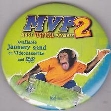 """VINTAGE 3"""" PINBACK #28-141 - MOVIE - MVP 2: MOST VERTICAL PRIMATE"""
