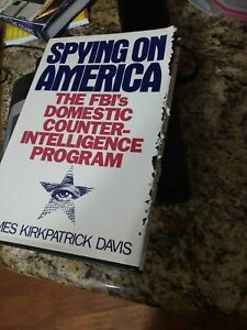 Spying on America : The FBI's Domestic Counterintelligence Program (1992, Hardc…