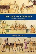 The Art of Cookery in the Middle Ages (Studies in Anglo-Saxon History)-ExLibrary