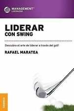 Liderar Con Swing (Paperback or Softback)