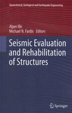 Seismic Evaluation and Rehabilitation of Structures 26 (2013, Hardcover)