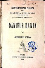DANIELE MANIN, ALESSANDRO VOLTA, SANTORRE DI SANTA ROSA E CARLO ALBERTO