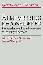 Remembering Reconsidered: Ecological and Traditional Approaches to the Study ...