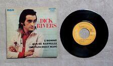 """DISQUE VINYLE 45T 7"""" SP / DICK RIVERS """"L'HOMME QUI SE RAPPELLE"""" 1971 2T"""