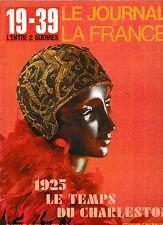 Le Journal de la France 19-39 L'entre deux guerres  n°90 Le temps du charleston