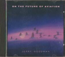 C.D.MUSIC  E157   ON THE FUTURE OF AVIATION : JERRY GOODMAN     CD