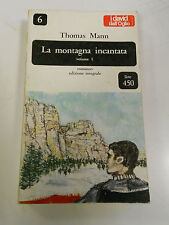479D - LA MONTAGNA INCANTATA VOL. I DALL'OGLIO EDITORE 1965
