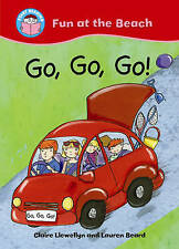 Go, go, go! (Start Reading: Fun at the Beach) by Claire Llewellyn - PB