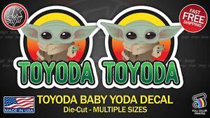 BABY YODA Sticker Decal Die-Cut TOYODA FITS on FJ CRUISER TACOMA 4RUNNER TOYOTA