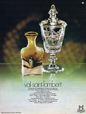 PUBLICITE ADVERTISING 094 1971 VAL SAINT LAMBERT verres vases coupes cristal