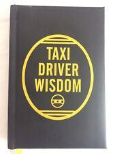 TAXI DRIVER WISDOM * Mickenberg