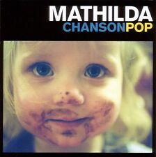 MATHILDA - CHANSONPOP  CD NEU