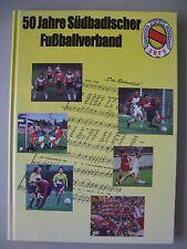 50 Jahre Südbadischer Fußballverband 1948-1998 Fußball Südbaden