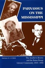 Parnassus on the Mississippi : The Southern Review and the Baton Rouge...