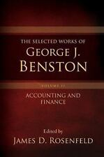 The Selected Works of George J. Benston, Volume 2: Accounting and Finance
