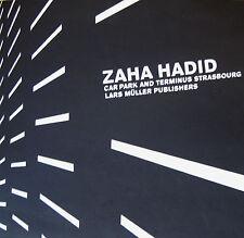 ZAHA HADID Car Park and Terminus Strasbourg Architecture Building Design English