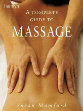 The Complete Guide to Massage, Mumford, Susan, New Book