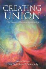 Creating Union: The Pathwork of Relationship: By Evie Hansen, Guide