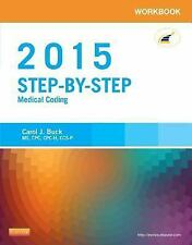 Workbook for Step-by-Step Medical Coding, 2015 Edition, 1e