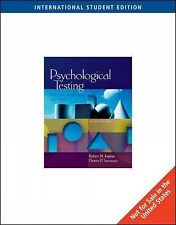 Psychological Testing: Principles, Applications, and Issues by Robert Kaplan.