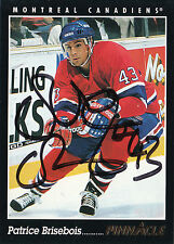 PATRICE BRISEBOIS CANADIENS AUTOGRAPH AUTO 93-94 PINNACLE #253 *28478