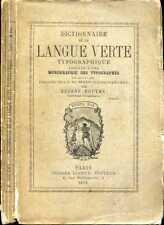 Argot-Typographie, Eugene Boutmy : DICTIONNAIRE LANGUE VERTE TYPOGRAPHIQUE -1878