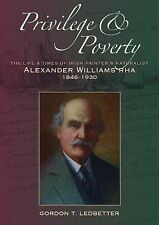 Privilège & Poverty: The Life and Times of Irish peintre et naturaliste Alexande