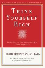 Think Yourself Rich : Use the Power of Your Subconscious Mind to Find True Weal…