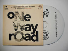 JOHN BUTLER TRIO : ONE WAY ROAD ♦ CD SINGLE PORT GRATUIT ♦